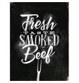 poster smoked beef chalk vector image