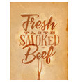 poster smoked beef craft vector image vector image