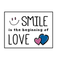T shirt Smile beginning Love vector image