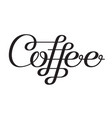 coffee lettering design template vector image