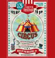 circus festival announcement retro poster vector image