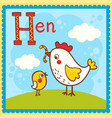 alphabet letter h and hen vector image