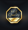 best quality product golden label and badge design vector image