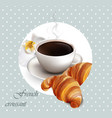 coffee and croissant card french style vector image