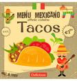 Mexican Menu Tacos vector image vector image