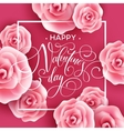 Valentines Day card with Roses Background vector image