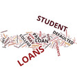 The dangers of defaulted student loans text vector image