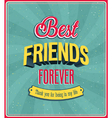 Best friends forever typographic design vector image