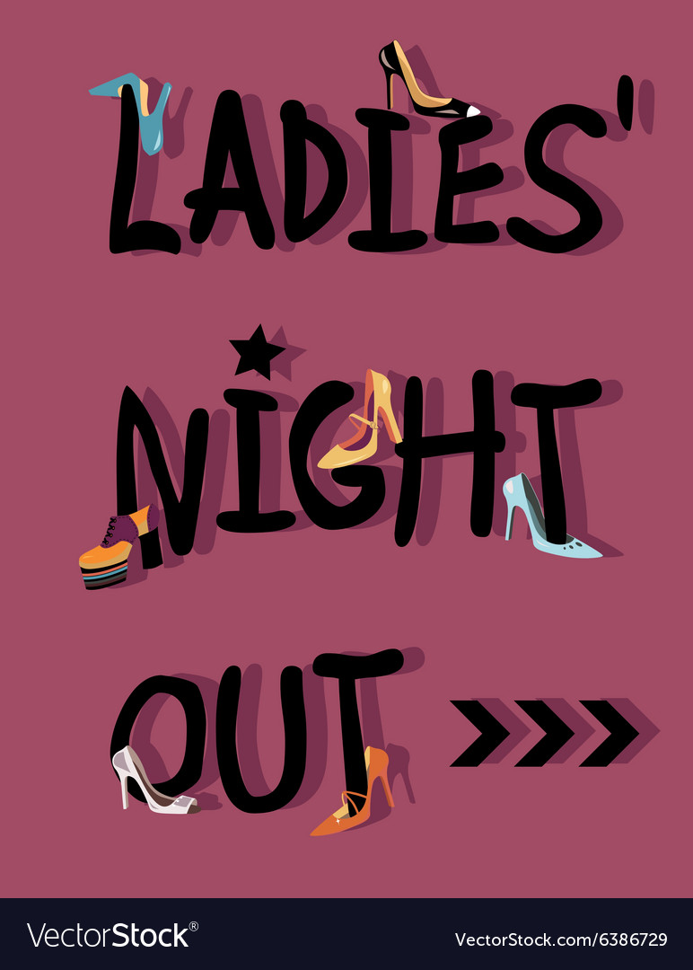 Ladies night out invitation vector