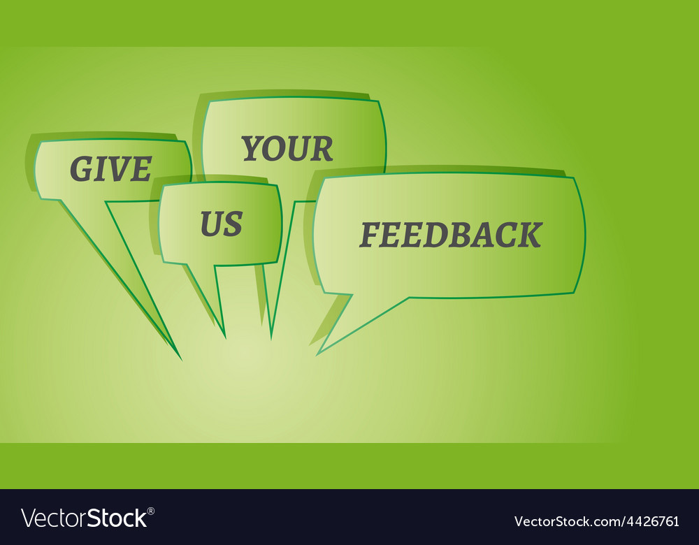 Give me feedback speech bubbles vector
