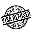 Visa Refused rubber stamp vector image