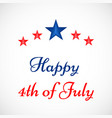 4th of july usa indpendence day vector image