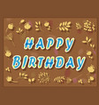 happy birthday with floral background vector image