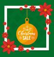 christmas sale card ball decoration flowers frame vector image