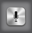 Microphone icon - metal app button vector image vector image
