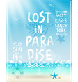 Lost in paradise poster with handwritten vector image