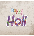 Happy Holi Text on grunge Background vector image