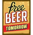 free beer tomorrow vector image