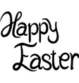 Happy Easter - calligraphy text vector image