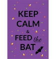 Keep calm halloween poster or card vector image
