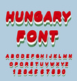 Hungary font Hungarian flag on letters National vector image