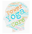 Need power Try Core Power Yoga text background vector image