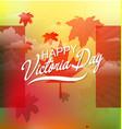 happy victoria day vector image