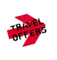 Travel Offers rubber stamp vector image vector image