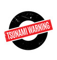 tsunami warning rubber stamp vector image