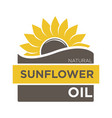 color emblem of natural sunflower oil with yellow vector image