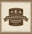 Vintage guaranteed genuine product label vector image