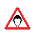 monkey warning sign red primacy of hazard vector image