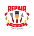 Plasterer pepair badge sign with work tool icon vector image