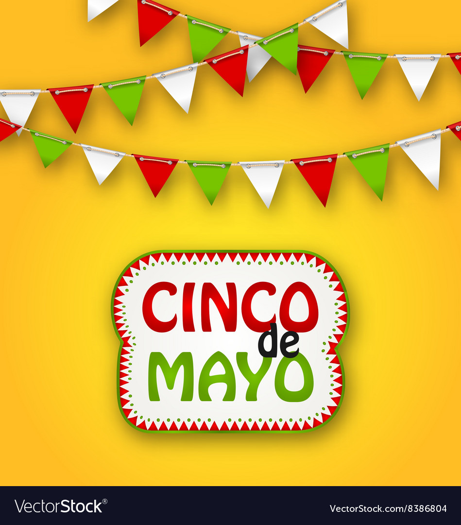 Cinco de mayo holiday bunting background mexican vector