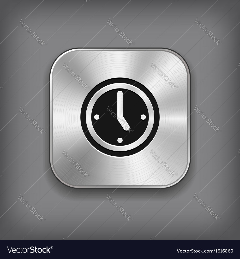 Clock icon  metal app button vector