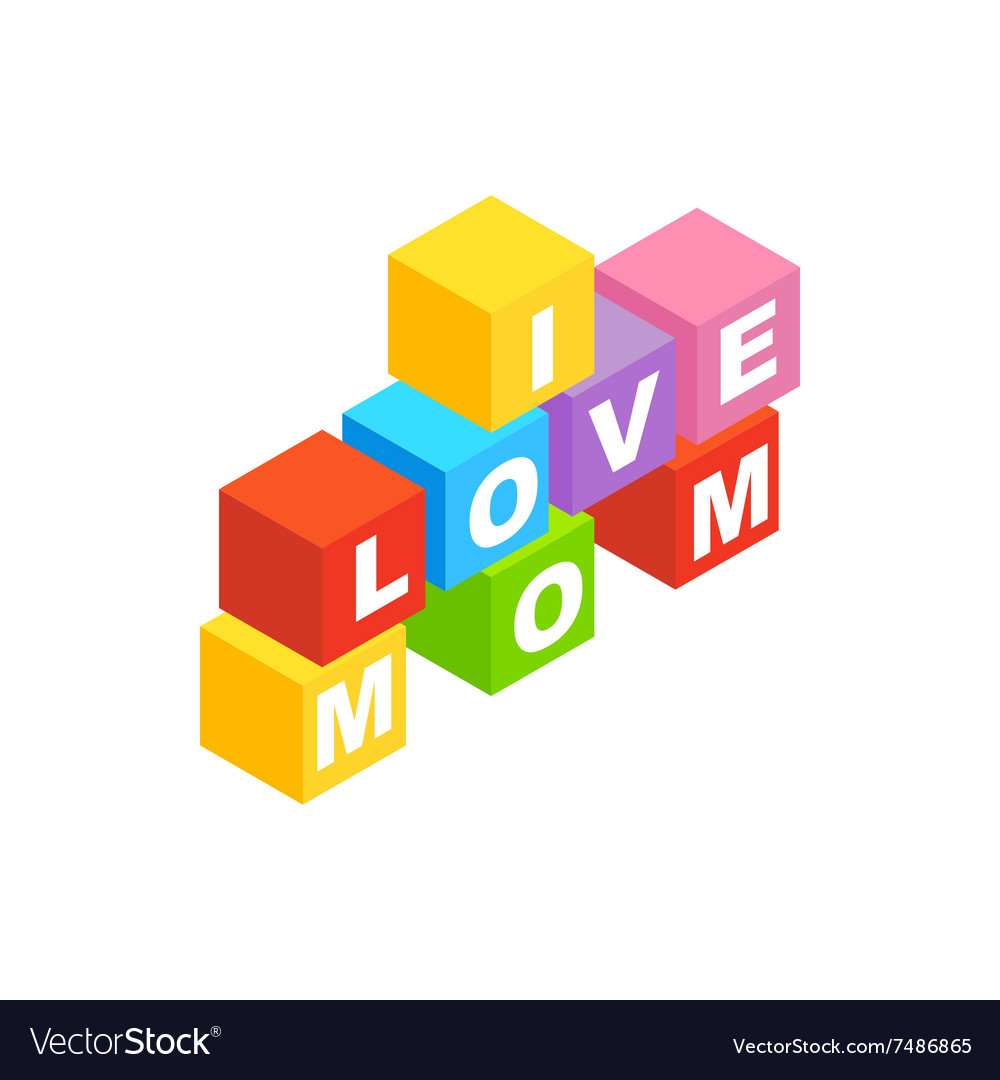 Blocks spelling the words i love mom icon vector