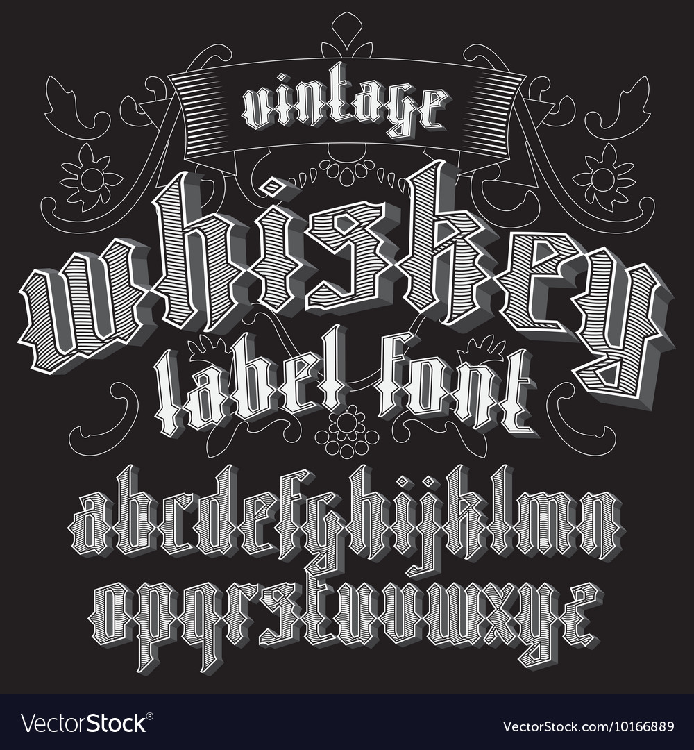 Whiskey label font and sample design with vector