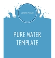 Pure water template in blue and white vector image vector image