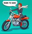 pop art biker woman in helmet riding a motorcycle vector image
