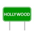 Hollywood green road sign vector image