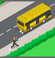 isometric businessman is running follow the bus vector image