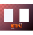 notepad template realistic blank notepad textbook vector image