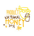 natural product honey 100 percent logo symbol vector image