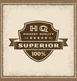 vintage highest quality superior label vector image vector image