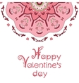 Happy valentines day card with pink mandala and vector image
