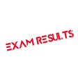 exam results rubber stamp vector image