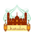 ramadan greeting card mosque and arabic lamps vector image