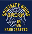 specialty goods bronx vector image