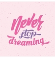 Never Stop Dreaming Abstract Retro vector image