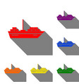 ship sign set of red orange yellow vector image